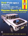 Haynes Repair Manual - 1973-79 Ford Pickup Truck and Bronco